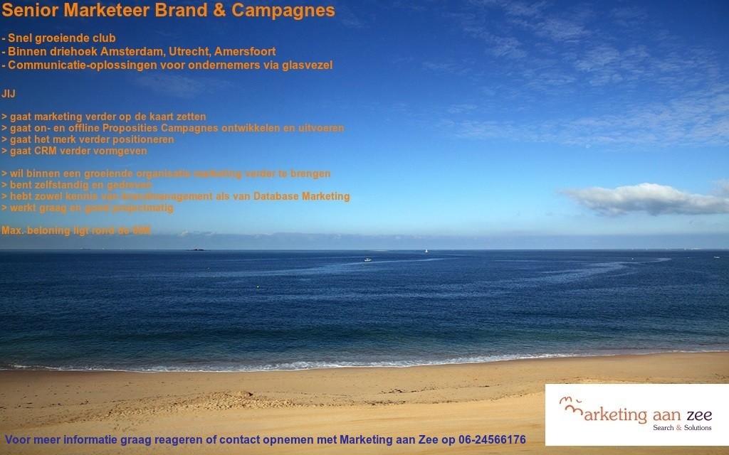 Senior Marketeer Brand & Campagnes